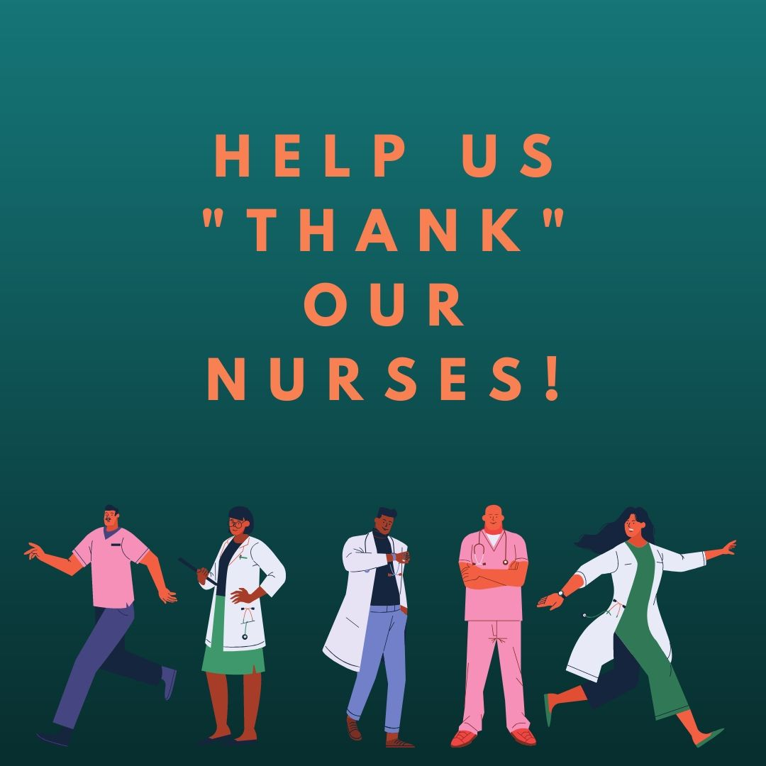 Help us thank our nurses
